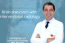 Интервенционная радиология и аневризма сосудов головного мозга